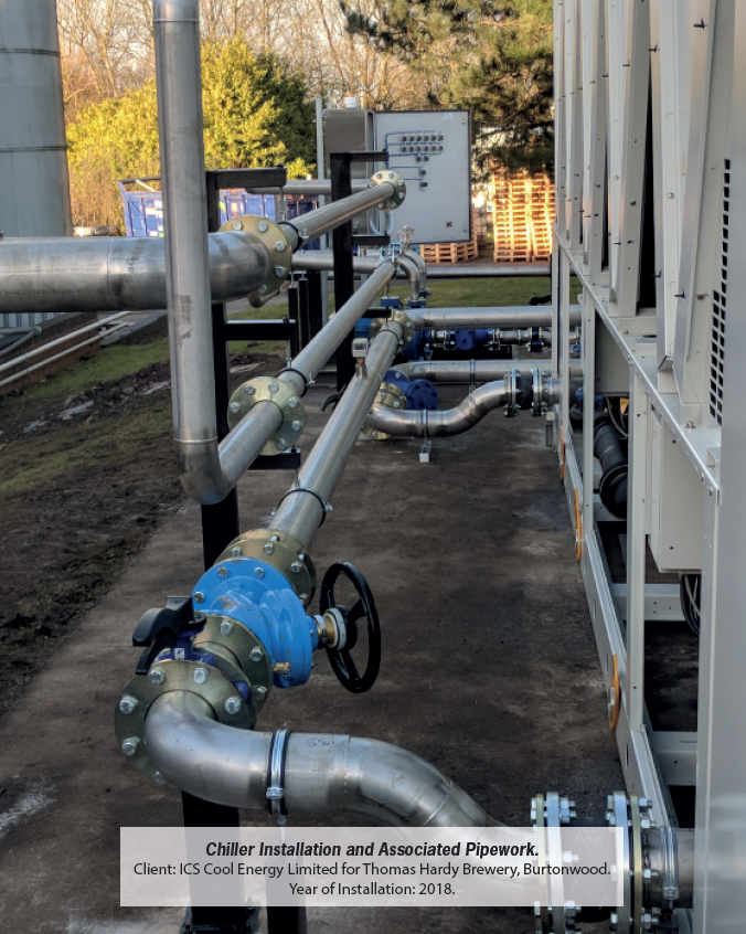 Chiller Installation and Associated Pipework. Installed 2018
